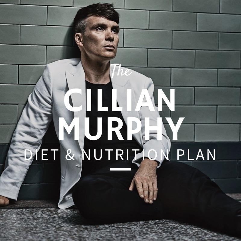 Cillian Murphy Diet and Nutrition