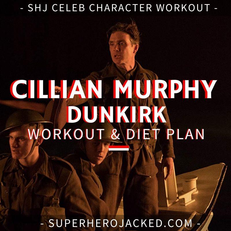 Cillian Murphy Dunkirk Workout