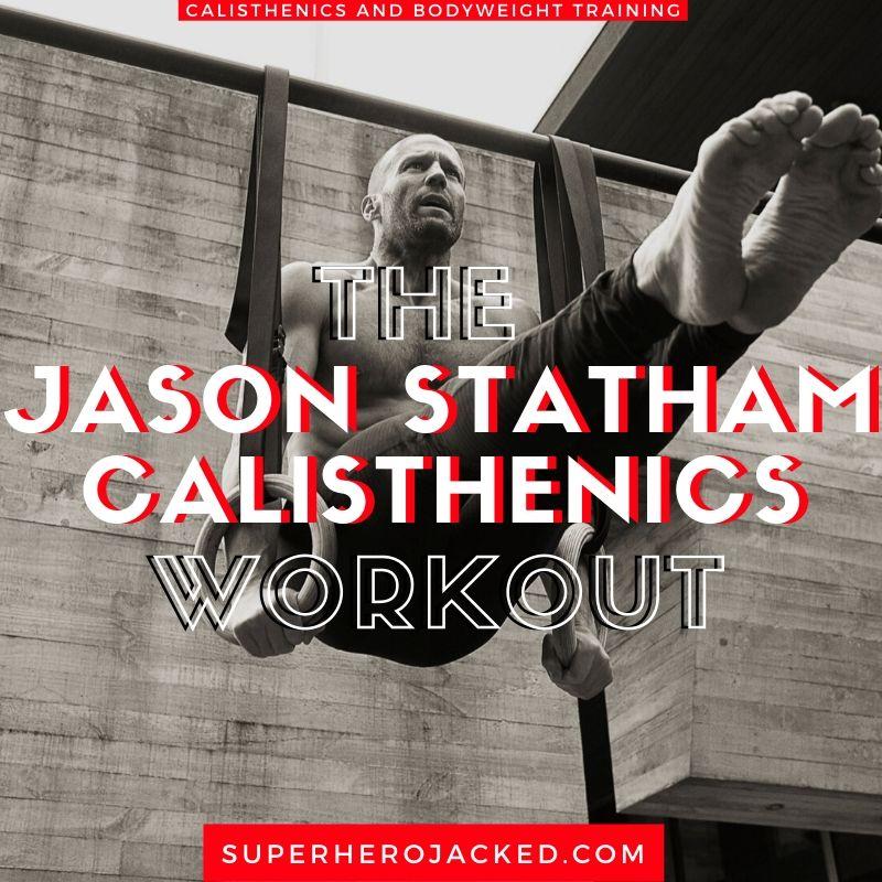Jason Statham Calisthenics Workout
