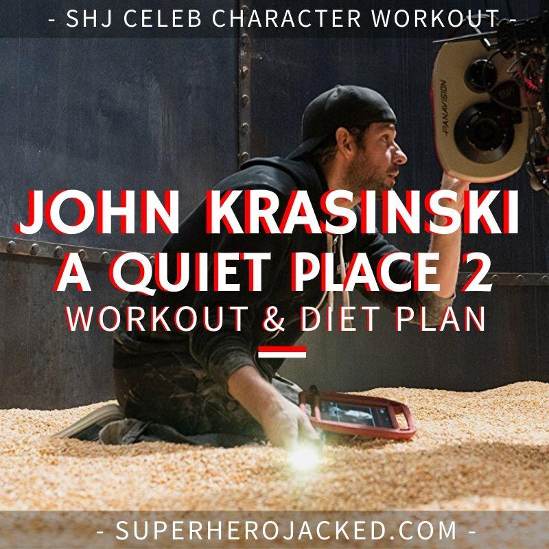 John Krasinski A Quiet Place 2 Workout Routine