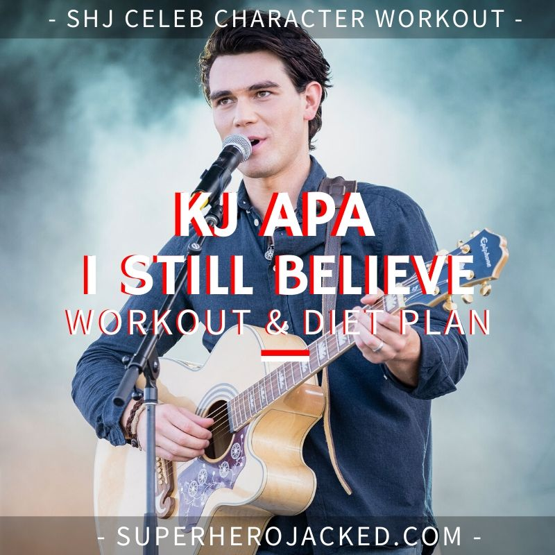 KJ Apa I Still Believe Workout Routine
