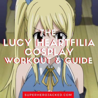 Lucy Heartfilia Cosplay Workout and Guide