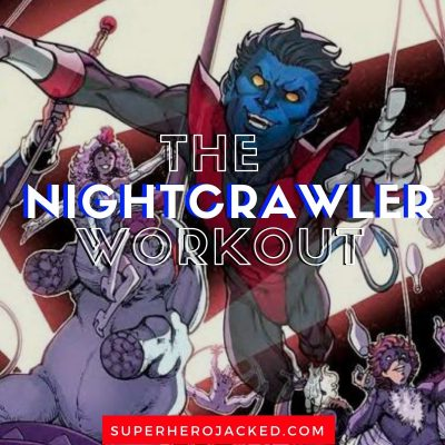 Nightcrawler Workout Routine (1)