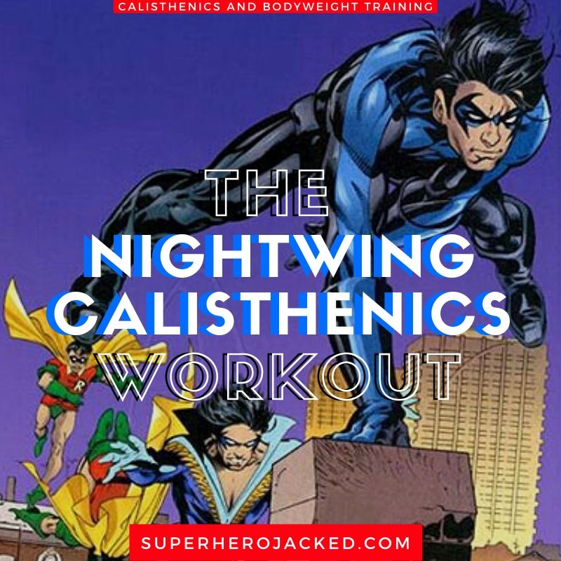 Nightwing Calisthenics Workout