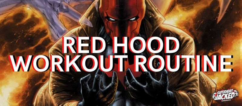 Red Hood Workout