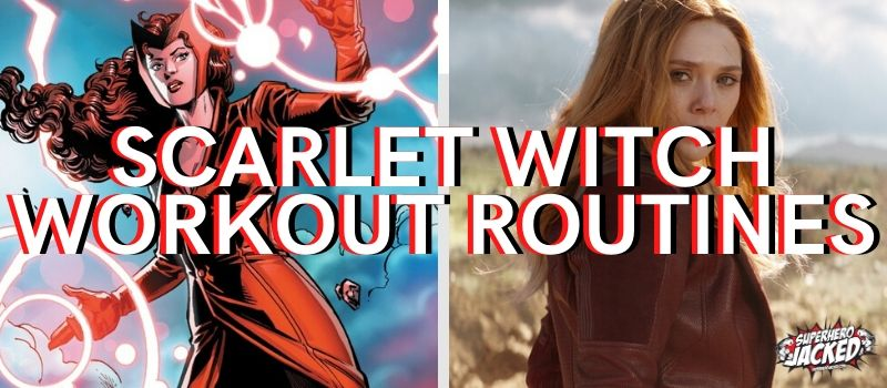 Scarlet Witch Workouts
