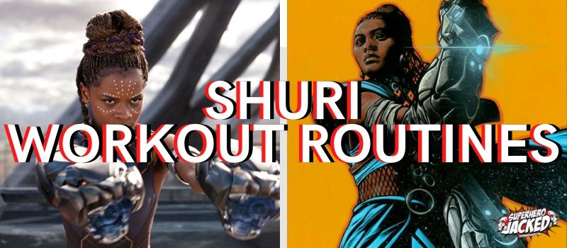 Shuri Workouts