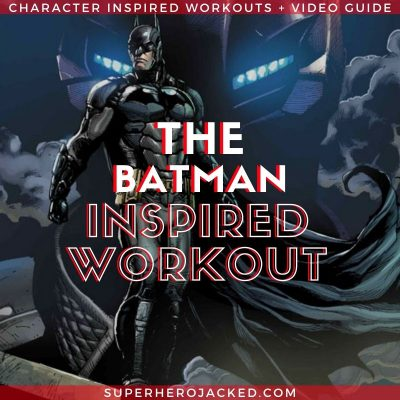 The Batman Inspired Workout Routine (2)