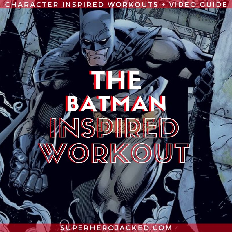 The Batman Inspired Workout Routine