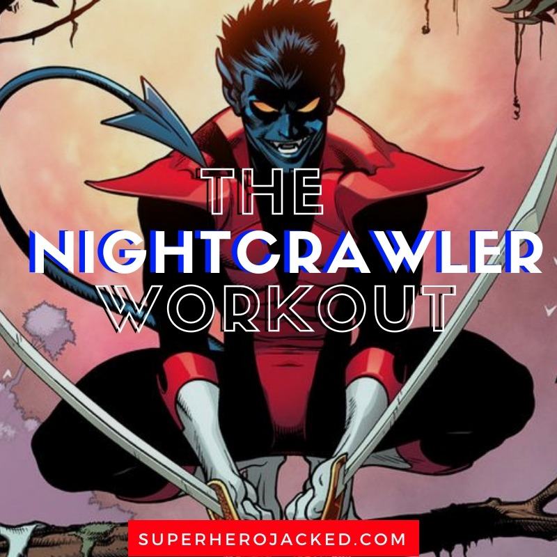 The Nightcrawler Workout
