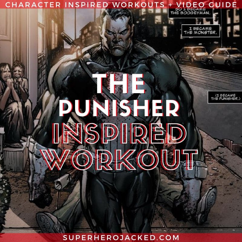The Punisher Inspired Workout Routine