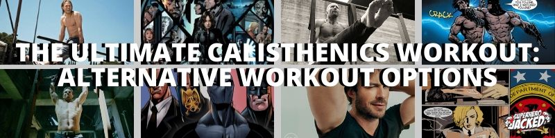 The Ultimate Calisthenics Workout_ Alternative Workouts