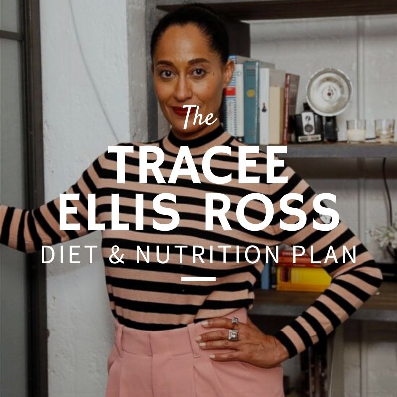 Tracee Ellis Ross Diet and Nutrition (1)