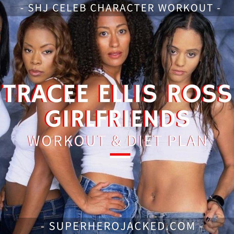 Tracee Ellis Ross Girlfriends Workout