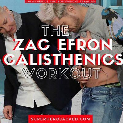 Zac Efron Calisthenics Workout