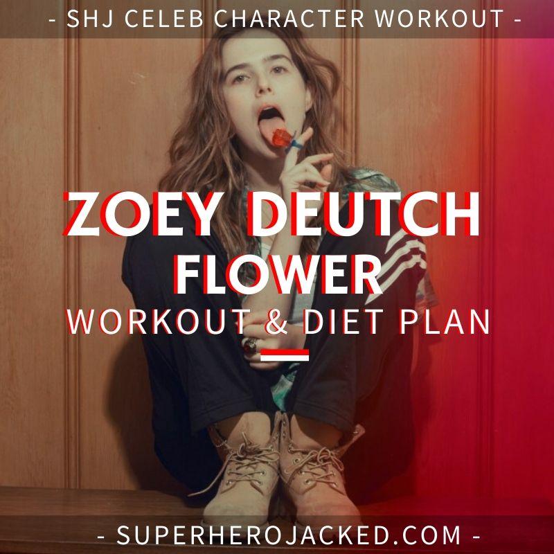 Zoey Deutch Flower Workout Routine
