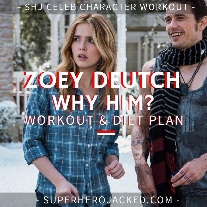 Zoey Deutch Why Him_ Workout Routine