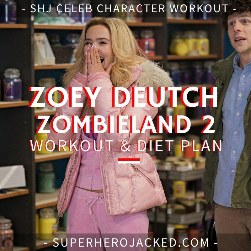 Zoey Deutch Zombieland 2 Workout Routine