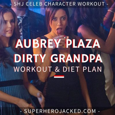 Aubrey Plaza Dirty Grandpa Workout