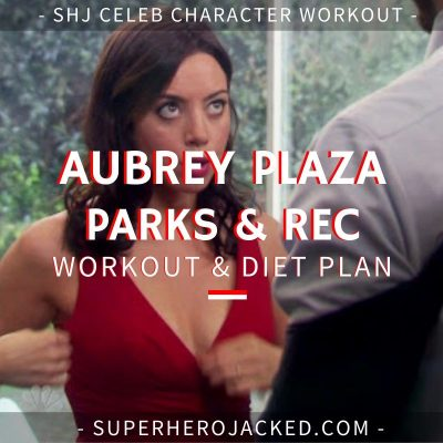 Aubrey Plaza Parks and Recreation Workout