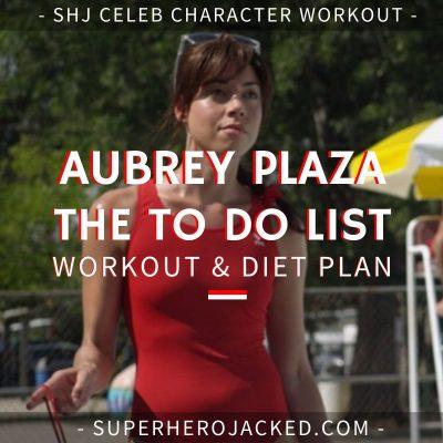 Aubrey Plaza The To Do List Workout