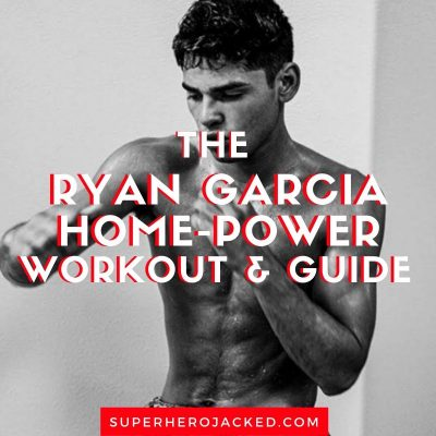 Ryan Garcia Home Boxer Workout and Guide