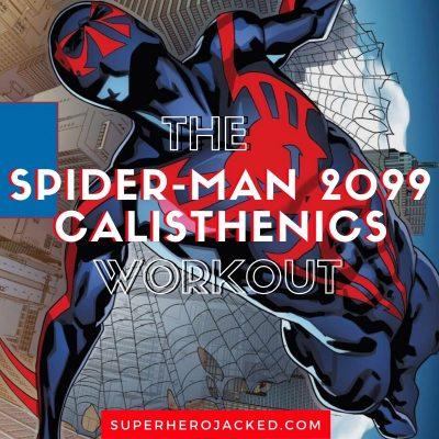 Spider-Man 2099 Calisthenics Workout