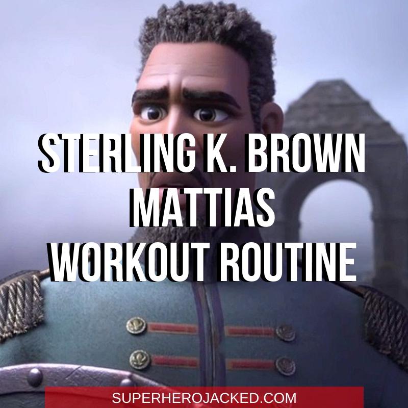 Sterling K. Brown Mattias Workout