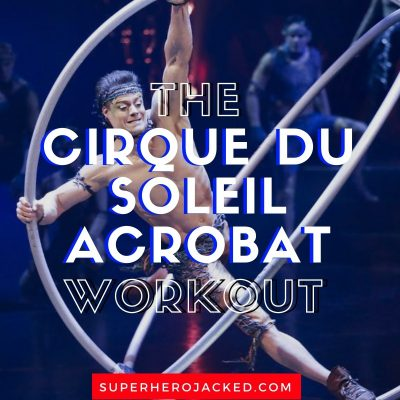 The Cirque du Soleil Workout