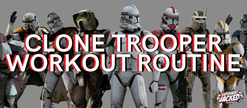 Clone Trooper Workout Routine