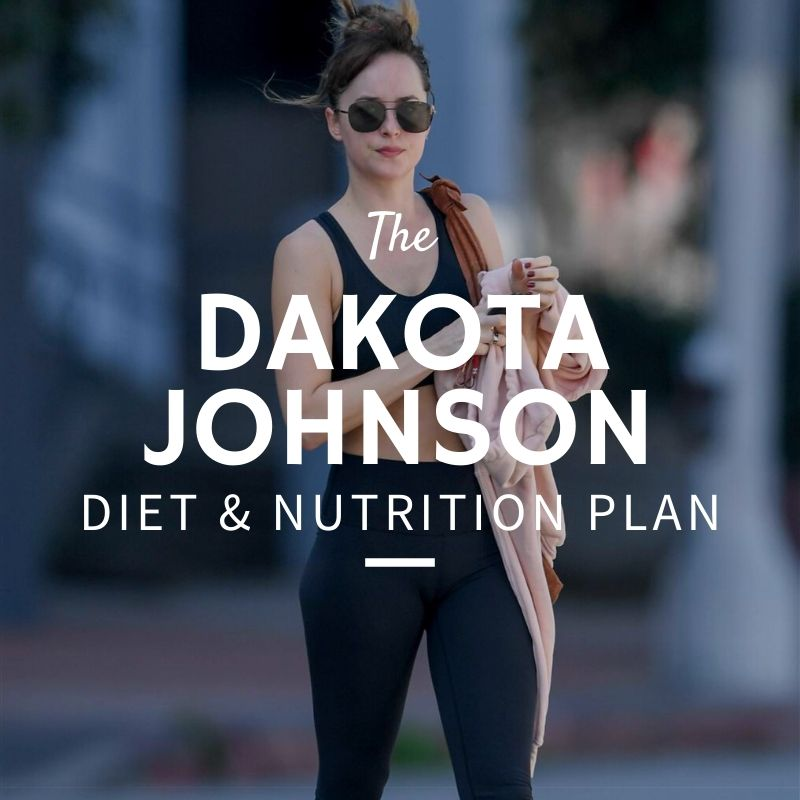 Dakota Johnson Diet and Nutrition
