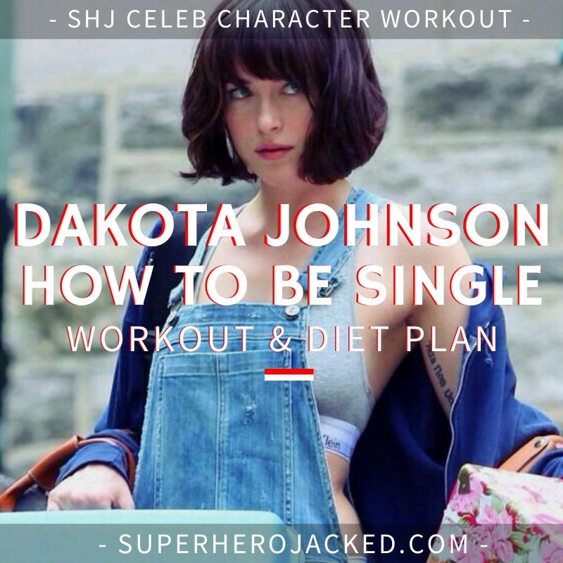 Dakota Johnson How To Be Single Workout