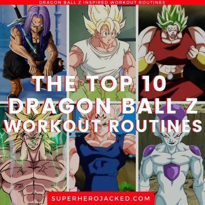 Top Dragon Ball Z Workouts