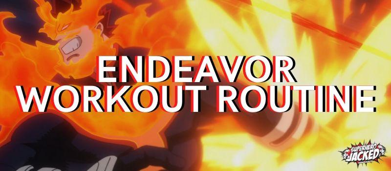 Endeavor Workout Routine
