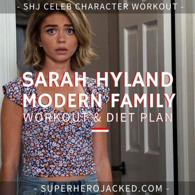 Sarah Hyland Modern Family Workout