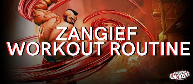 Zangief Workout Routine