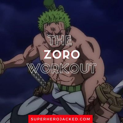 The Zoro Workout