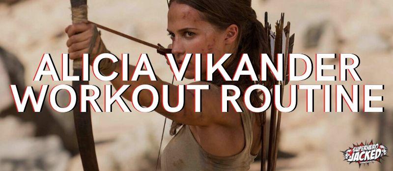 Alicia Vikander Workout Routine (1)