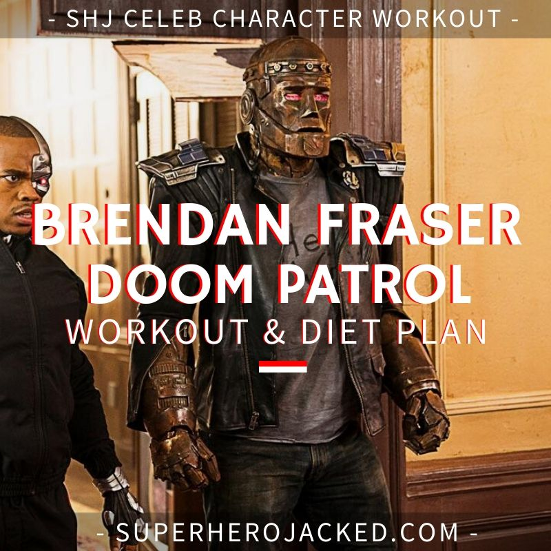 Brendan Fraser Doom Patrol Workout