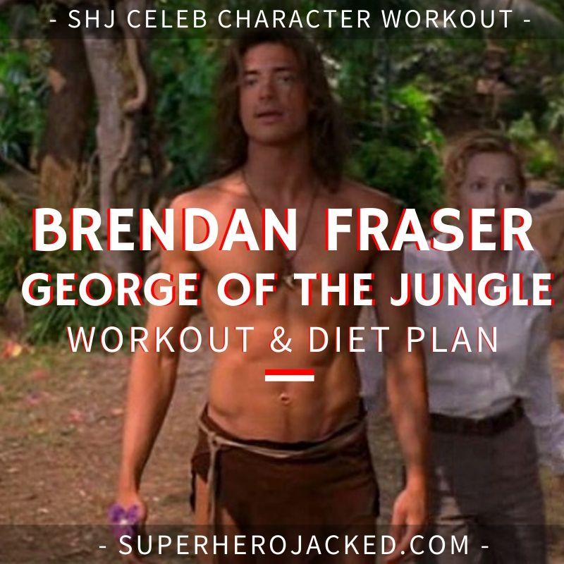 Brendan Fraser George of the Jungle Workout