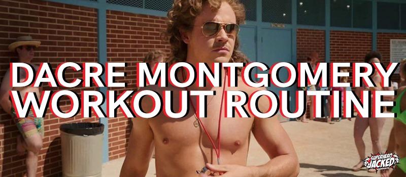 Dacre Montgomery Workout Routine