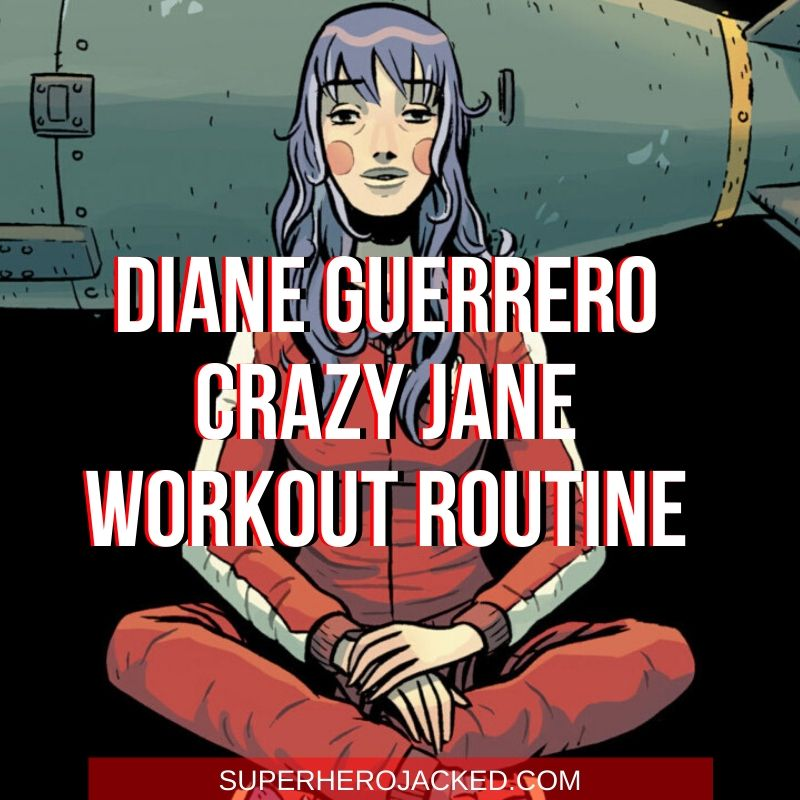 Diane Guerrero Crazy Jane Workout