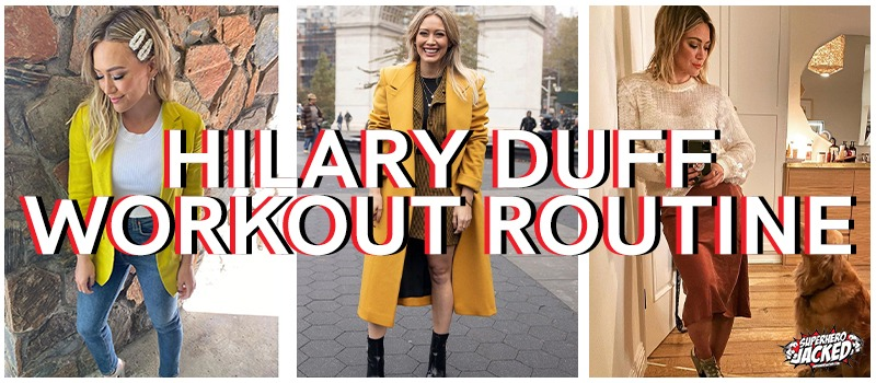 Hilary Duff Workout Routine