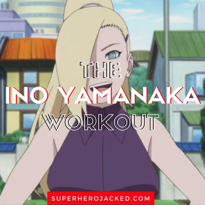Ino Yamanaka Workout (1)