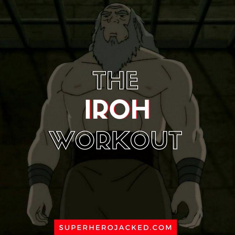 Iroh Workout