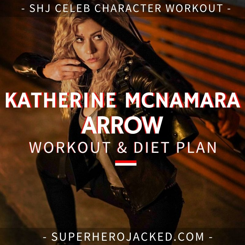 Katherine McNamara Arrow Workout Routine
