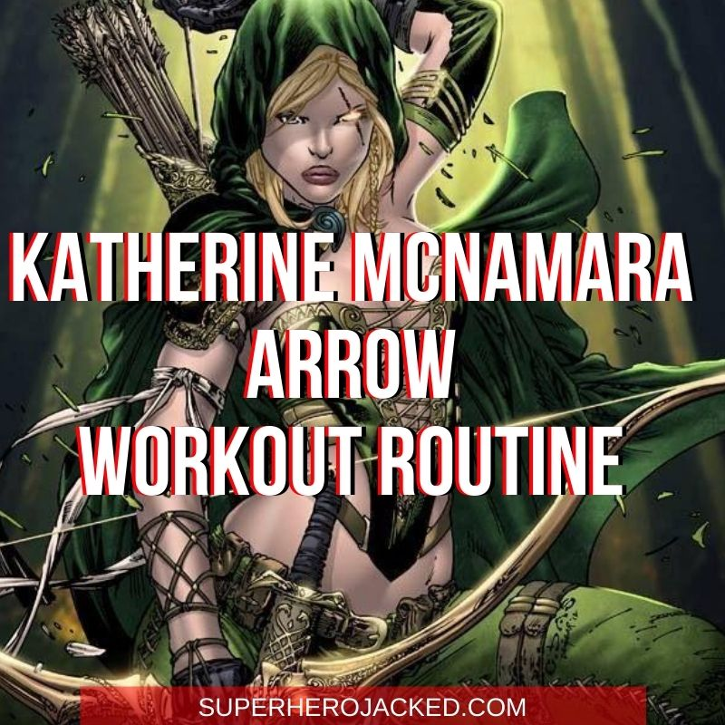 Katherine McNamara Arrow Workout
