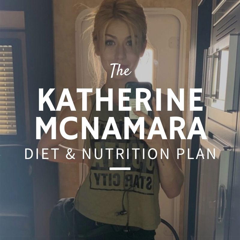 Katherine McNamara Diet and Nutrition