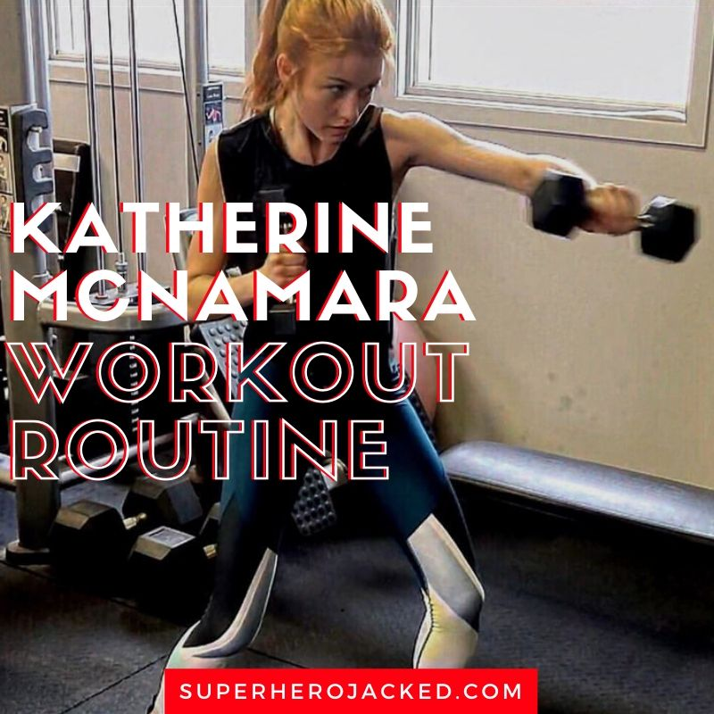 Katherine McNamara Workout