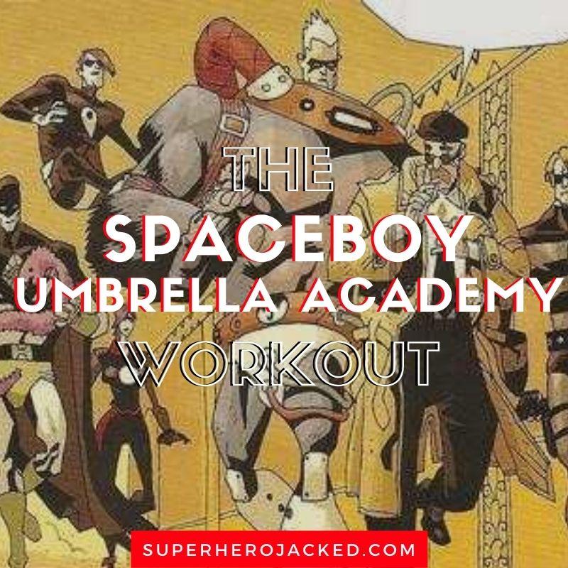 Spaceboy Workout